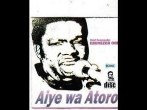 Ebenezer Obey - AiyeWa Atoro